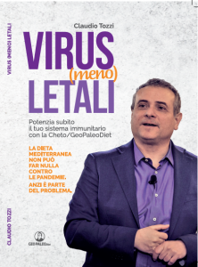 Virus (Meno) Letali - Potenzia subito il tuo sistema immunitario con la Cheto/GeoPaleoDiet - C. Tozzi