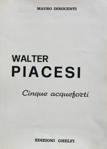 Piacesi Walter  Case chiuse Incisione Formato cm 70x50