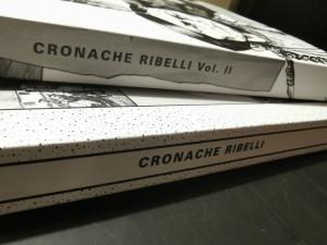 Cronache Ribelli + Cronache Ribelli volume II