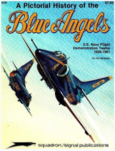 A Pictorial History of the Blue Angels