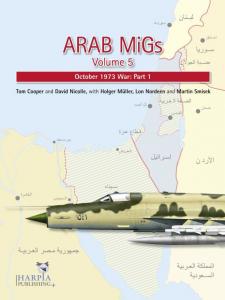 Arab MiGs Volume 5