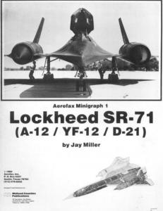 Lockheed SR-71 (A-12/YF-12/D-21)