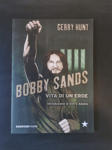 Bobby Sands - Vita di un eroe