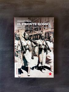 Il fronte rosso - Storia popolare della guerra  civile spagnola