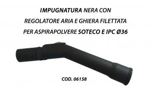06158 Impugnatura curvetta nera piegata con regolatore aria e ghiera filettata per Aspirapolvere Soteco e IPC ø36