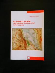 All'inferno e ritorno - Storie di deportati tra Italia ed Eritrea in epoca coloniale