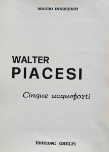 Walter Piacesi Incisione Formato cm 70x50