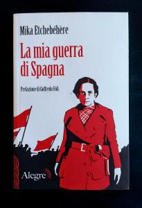 La mia guerra di Spagna