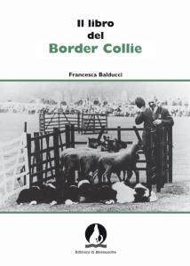 Il libro del Border Collie, di Francesca Balducci
