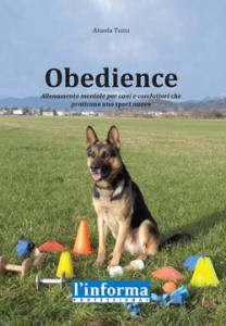 Obedience, Allenamento mentale per cani e conduttori che praticano uno sport nuovo +DVD, di Anaela Tuzzi