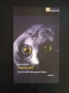 Impìccati - Storie di morte nelle prigioni italiane