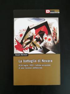 La battaglia di Novara - 9-24 luglio 1922. L'ultima occasione antifascista