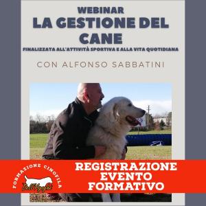 Registrazione Webinar - La gestione del cane, di Alfonso Sabbatini.