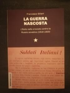 La guerra nascosta - L'Italia nella crociata contro la Russia sovietica (1918-1920)