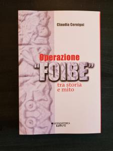 Operazione Foibe: tra storia e mito