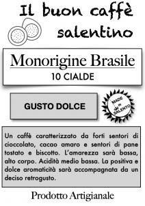 Monorigine Brasile - Caffè in cialde compostabili