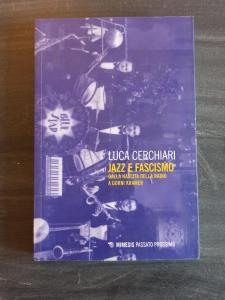 Jazz e fascismo - Dalla nascita della radio a Gorni Kramer