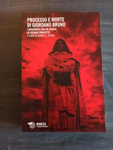 Processo e morte di Giordano Bruno