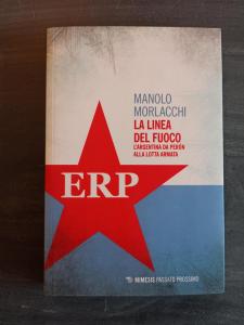 La linea del fuoco - L'Argentina da Peron alla lotta armata