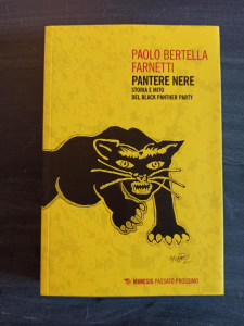 Pantere Nere - storia e mito del Black Panther Party