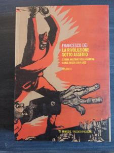 La Rivoluzione sotto assedio Vol. II - Storia militare della guerra civile russa 1919-1922