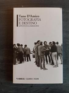 Tano D'Amico - Fotografia e destino