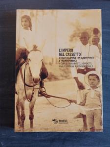 L'impero nel cassetto - L'Italia coloniale tra album privati e archivi pubblici