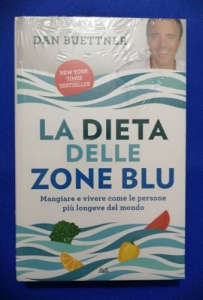 LA DIETA DELLE ZONE BLU BUETTNER DAN VALLARDI 2018 nuovo BESTSELLERsped. gratis