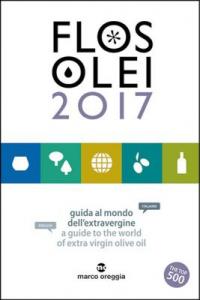 Flos Olei 2017 | guida al mondo dell'extravergine