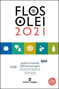 Flos Olei 2021 | guida al mondo dell'extravergine