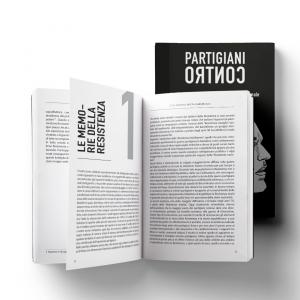 Partigiani Contro - La Resistenza oltre la narrazione istituzionale
