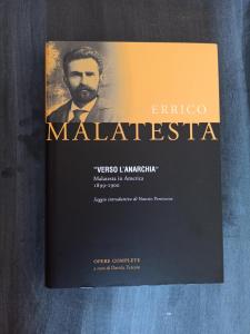Enrico Malatesta: Verso l'Anarchia (Malatesta in America 1899-1900)