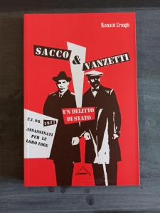 Sacco & Vanzetti - un delitto di Stato