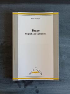 Bruno, biografia di un fratello