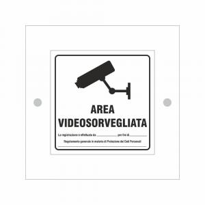 Cartello in plexiglass serie Plexline area videosorvegliata