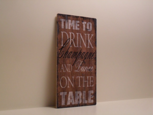 Pannello Decorativo in legno DRINK CHAMPAGNE stile Shabby Chic